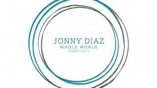 Jonny Diaz Whole World Audio Audio