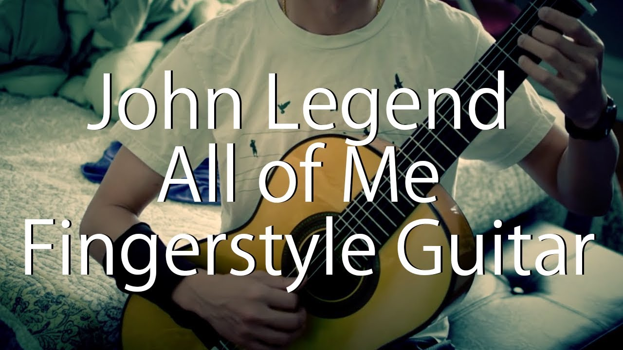 how to play all of me on guitar fingerstyle
