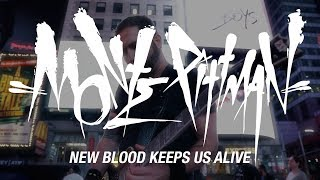 MONTE PITTMAN - New Blood Keeps Us Alive