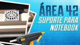 Como fazer um suporte para notebook com almofada [Área 42] - Tecmundo