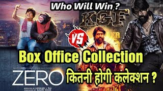 ZERO Vs KGF Box Office Collection | Which Film Will Collect More At Box Office?