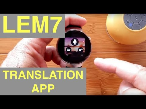 LEMFO LEM7 4G Cell 1GB/16GB Android 7 Smartwatch: New Translator App