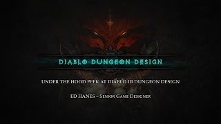 Diablo Dungeon Design ft. Ed Hanes