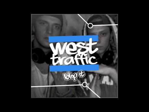 Westtraffic - Blip It (Jonta & Calle)
