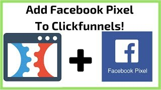Clickfunnels Tutorial: How To Add Facebook Pixel To Clickfunnels!