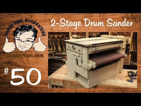 SNW50- Homemade TWO STAGE drum sander with Sand Flea and feed belt features