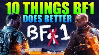 10 Things Battlefield 1 Does Better Than Battlefield 4