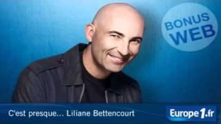 C'est Presque Liliane Bettencourt