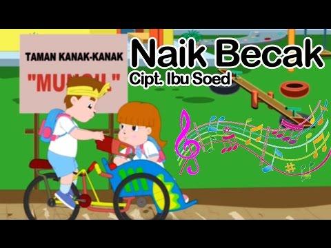 Naik Becak | Lagu Anak Indonesia