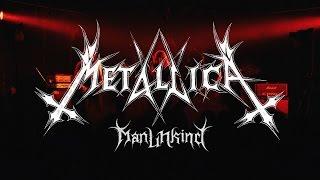 Клип Metallica - ManUNKind