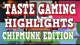 TASTE GAMING HIGHLIGHTS | CHIPMUNK EDITION
