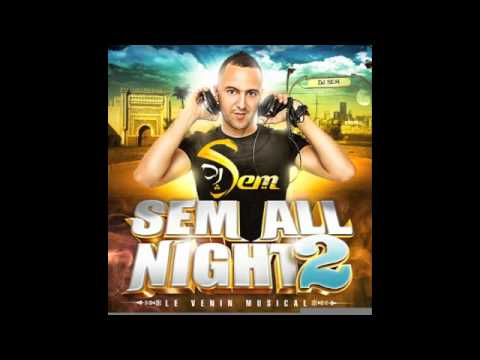 Dj Sem - Sem All Night 2 - Gasser Gasser