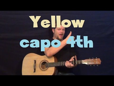 Yellow (Coldplay) Easy Guitar Lesson How to Play Capo 4th Fret