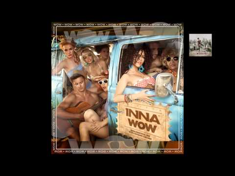 Inna - Wow Single video