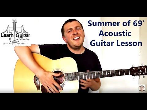 Acoustic Guitar Tutorial - Summer Of 69 - Bryan Adams - Unplugged...