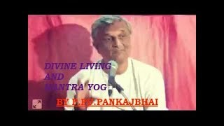Science Of Divine Living And Mantra Yog