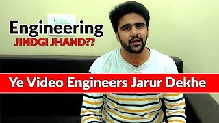 Engineering | Jindgi Jhand?? | Scope of Engineering | Reality of Engineering