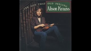 Watch Alison Krauss One Good Reason video