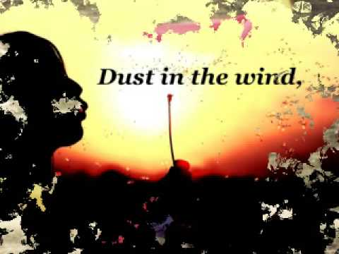Kansas- Dust In The Wind {NEW}