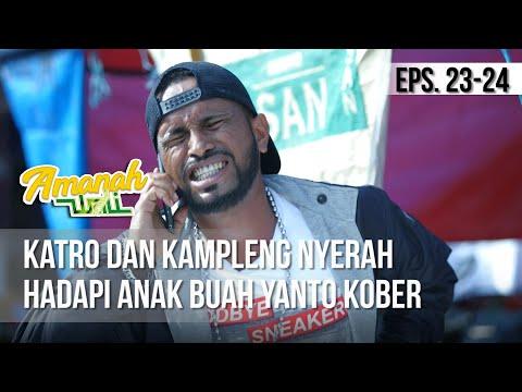 Download AMANAH WALI 3 - Katro Dan Kampleng Nyerah Hadapi Anak Buah Yanto Kober 21 Mei 2019 Mp4 baru