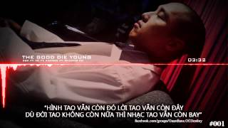 The Good Die Young - DSK ft. VD ft. Andree ft. Phuong CD
