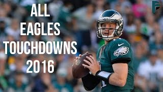 ALL Philadelphia Eagles Touchdowns 2016 ᴴᴰ