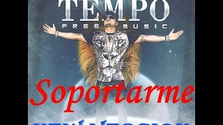 Tempo- Soportarme (New Version)