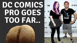 DC Comics Pro Sends Disgusting Images SJW's Don't Care