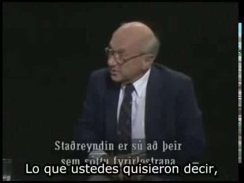 Milton Friedman - Nada es Gratuito