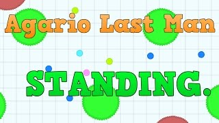 6,000 MASS AGARIO LAST MAN STANDING #15 100 SUB SPECIAL!