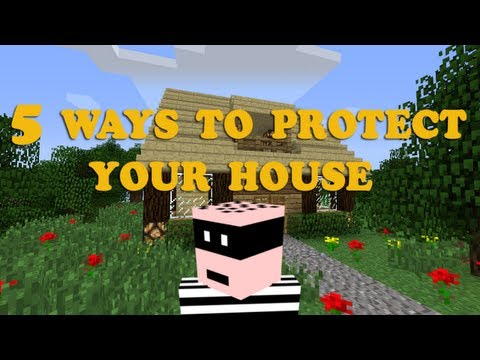 Minecraft | 5 Ways to Protect your House