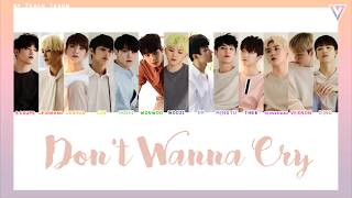[COLOR CODED/THAISUB] SEVENTEEN - Don't Wanna Cry #?????????