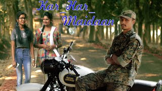 Kar Har Maidaan || Yeh Dua Hai Meri Rab - Cover Song 2018 || DREAM loVer || Story - Rakhi Paul
