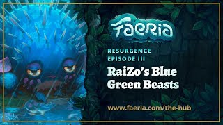 Faeria - Resurgence - RaiZo's Blue Green Beasts