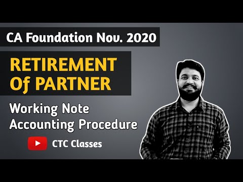 Retirement of a partner CA Foundation l CTC Classes