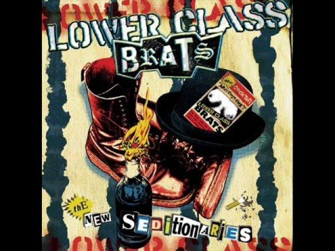 Lower Class Brats - New Seditionaries