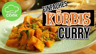 Kürbis Curry mit Kokosmilch | Veganes Curry Rezept | Let's Cook