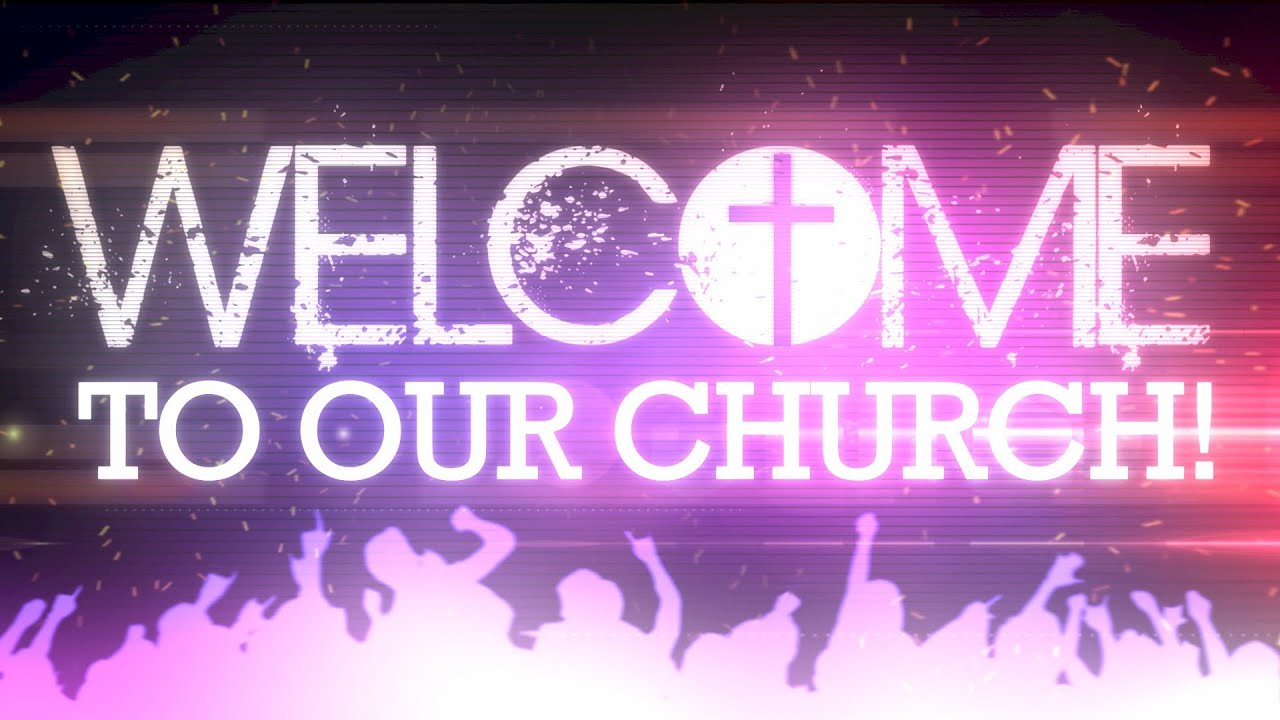 Church Welcome Video Welcome to Our Church 3