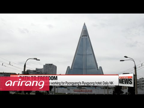 Group of defected N. Koreans to be working for Pyongyang's Ryugyong hotel: Daily NK