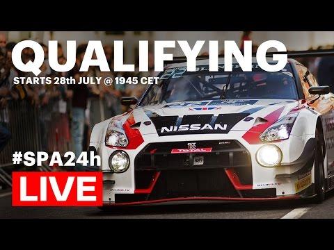 LIVE- Total 24hr Spa - Qualifying - #Spa24h