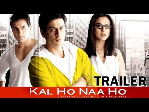 Kal Ho Naa Ho - Movie - Theatrical Trailer - Shahrukh Khan, Saif Ali Khan, Preity Zinta video