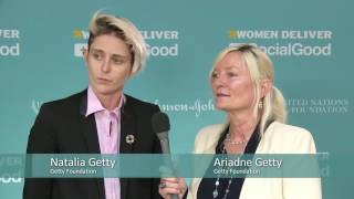 Women Deliver +SocialGood: Ariadne and Natalia Getty, Getty Foundation