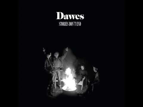 Dawes - Just Beneath The Surface