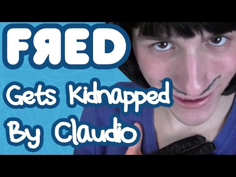 Fred Gets Kidnapped by Claudio