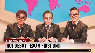 HOT DEBUT �F EXO''''S FIRST UNIT