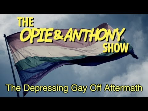 Opie & Anthony: The Depressing Gay Off Aftermath (02 14 13) video