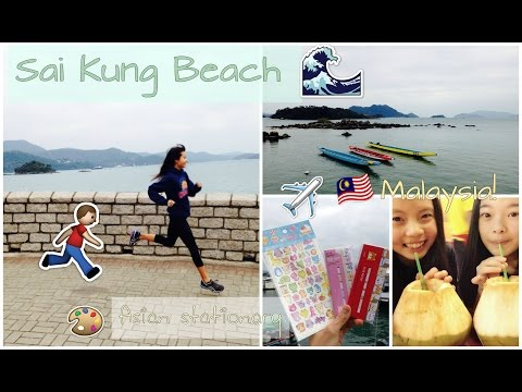 Sai Kung Beach, Asian Stationary, and East Malaysia (Grace's Adventures #5)!
