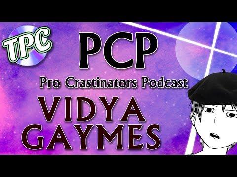 Pro Crastinators Drawcast: Episode 5 - Vidya Gaymes