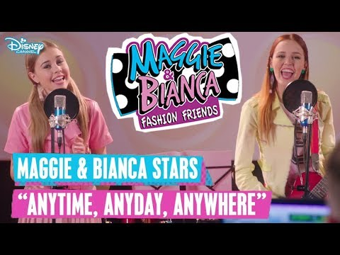 MAGGIE & BIANCA Stars - 🎵 Anytime, Anyday, Anywhere 🎵 | Disney Channel Songs