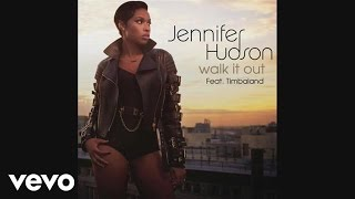 Jennifer Hudson Video - Jennifer Hudson - Walk It Out (Audio)